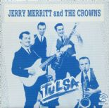 "45 EP ✦JERRY MERRITT & THE CROWNS ✦ ""Tulsa"" Early 60s Sides. Fantastic R'n'R ♫"